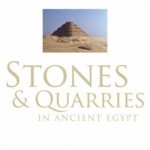 Book Review: Klemm, R. and Klemm, D. D., Stones and Quarries in Ancient Egypt, British Museum Press 2008